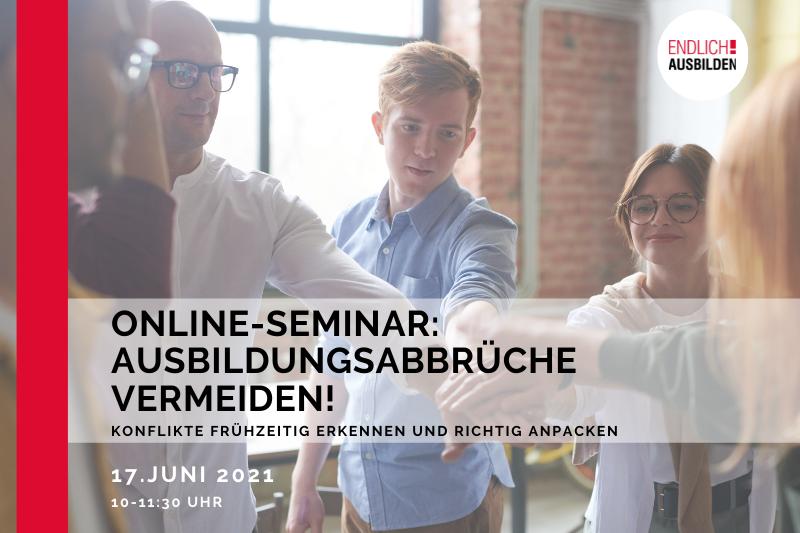 """Fit ins Ausbildungsjahr 2021 mit unserem Online-Seminar """"Ausbildungsabbrüche vermeiden!"""""""